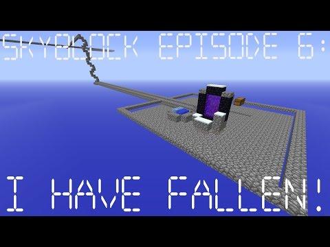 Skyblock Episode 6: I Have Fallen!