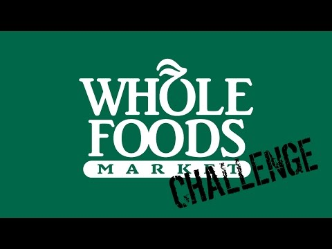 Whole Foods Challenge