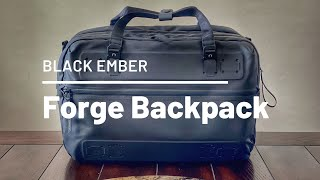 Black Ember Forge Review - Expandable and Weather Resistant Convertible EDC / Tech Bag