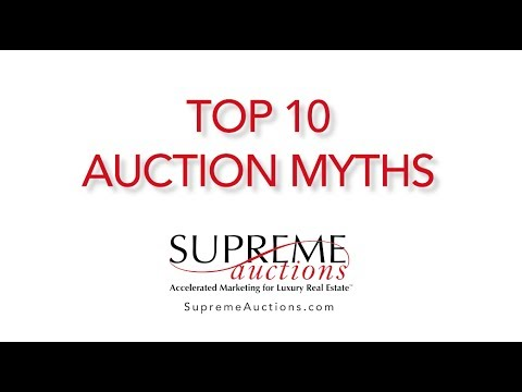 Top 10 Myths of Luxury Real Estate Auctions - Myth #10