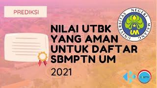 Nilai UTBK yang Aman untuk Daftar SBMPTN UM 2021
