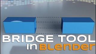 Bridge Tool in Blender