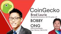 CoinGecko | Bobby Ong | Binance CMC | Crypto Data Aggregator | BlockchainBrad | Crypto Interview