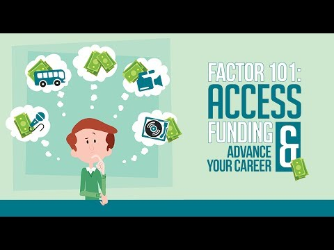 FACTOR 101 – Access Funding & Advance Your Career