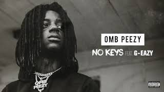 Omb Peezy  No Keys Ft Geazy Official... @ www.OfficialVideos.Net