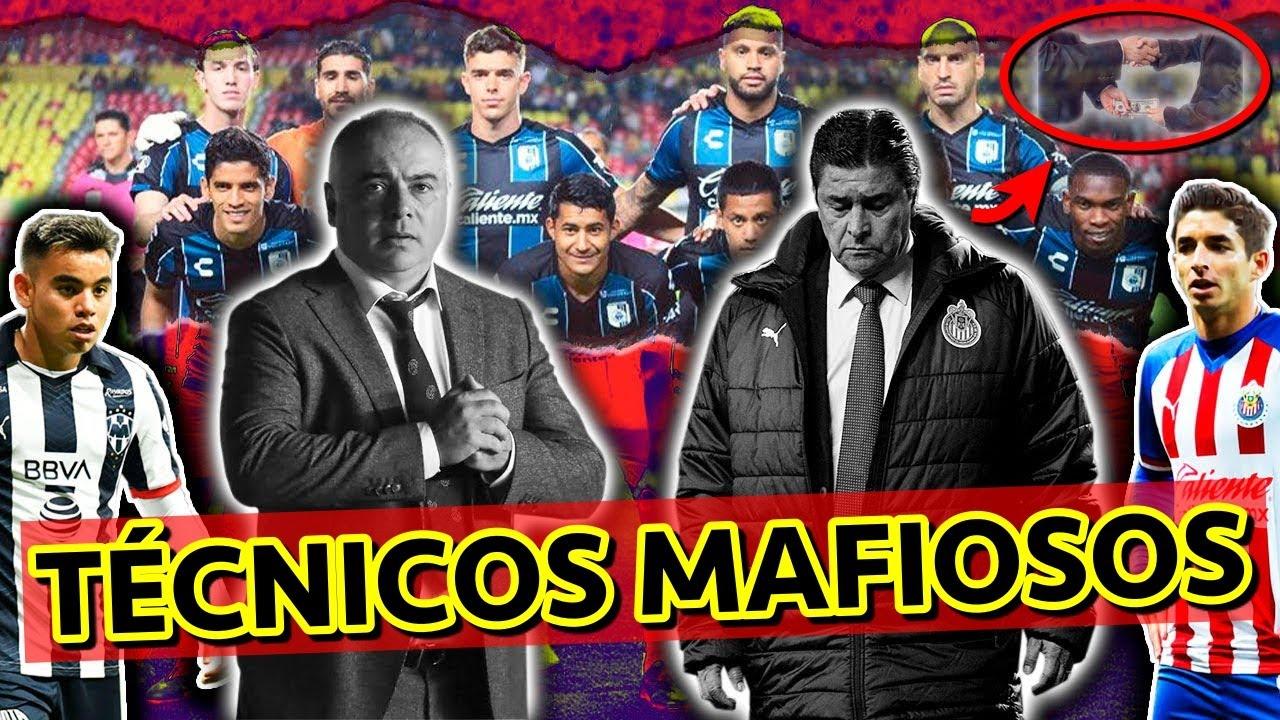 ASÍ ES LA MAFIA De Los Directores Técnicos En La Liga MX