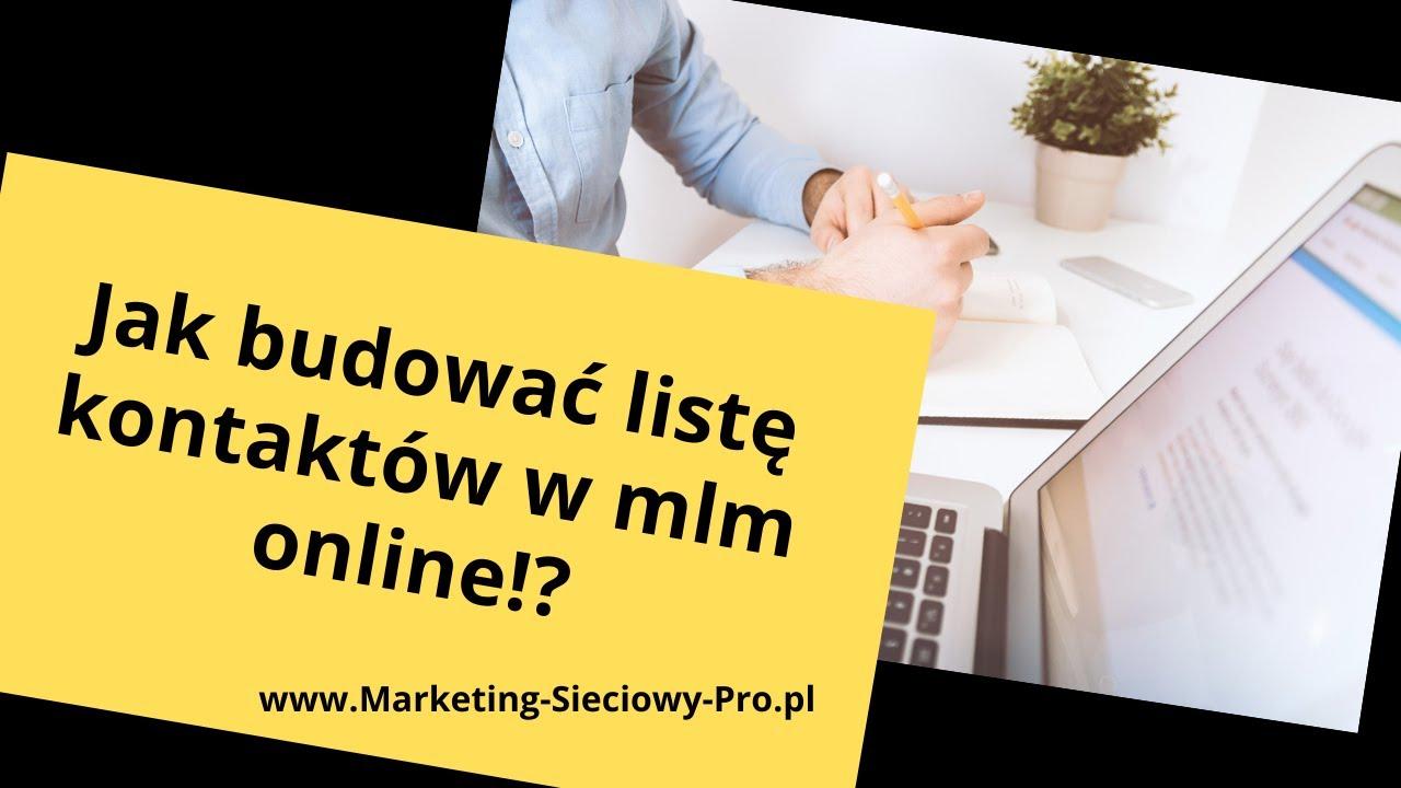 Jak Budować Listę Kontaktów w Marketingu Sieciowym/MLM Online!? Cz.2 z 3