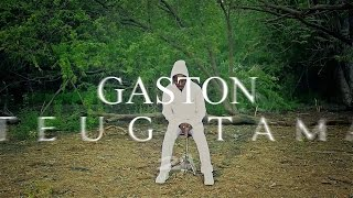 flushyoutube.com-Gaston - Teug Tama (Clip Officiel)
