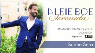 Alfie Boe - 'Buona Sera' - from the New Album 'Serenata'