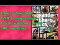 How to download gta 5 game compressed game full version