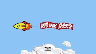 Kid Ink - Too Lit ft. Jeremih RSS2