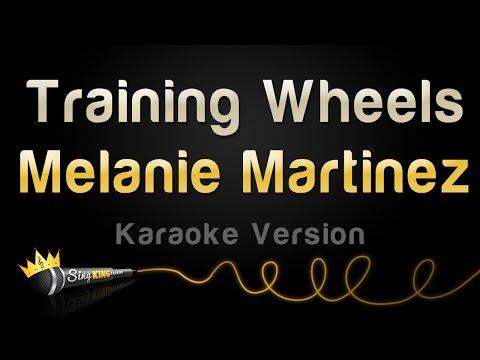Melanie Martinez - Training Wheels (Karaoke Version)