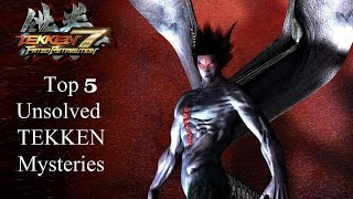 tekken 7 theory top 5 unsolved mysteries
