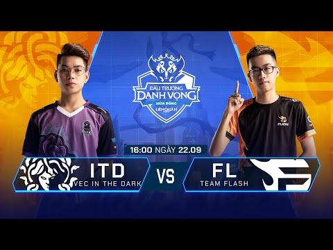 VEC In The Dark Vs Team Flash   ITD Vs FL [Vòng 14 - 22.09] - ĐTDV Mùa Đông 2019