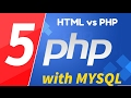 05 - PHP with MYSQL tutorial - beginner series - HTML vs PHP website
