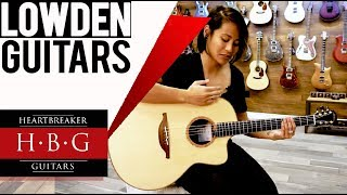 Lowden Guitars by Heartbreaker Guitars