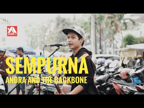 Sempurna - Andra & The Backbone - Cover Pengamen Jalanan Malang