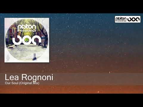 Lea Rognoni - Our Soul (Original Mix) [Piston Recordings]