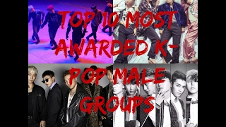 Top 10 Most Awarded K-Pop Boy Groups - Stafaband
