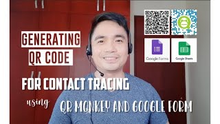 How to Generate QR Code for Contact Tracing using QR Monkey and Google Form (TAGALOG)   iamKuyaOrhe