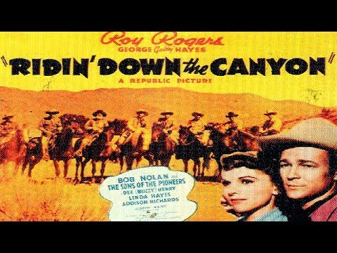 RIDIN' DOWN THE CANYON | Roy Rogers | Gabby Hayes | Full Len