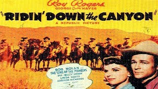 RIDIN' DOWN THE CANYON | Roy Rogers | Gabby Hayes | Full Length Western Movie | English | HD | 720p