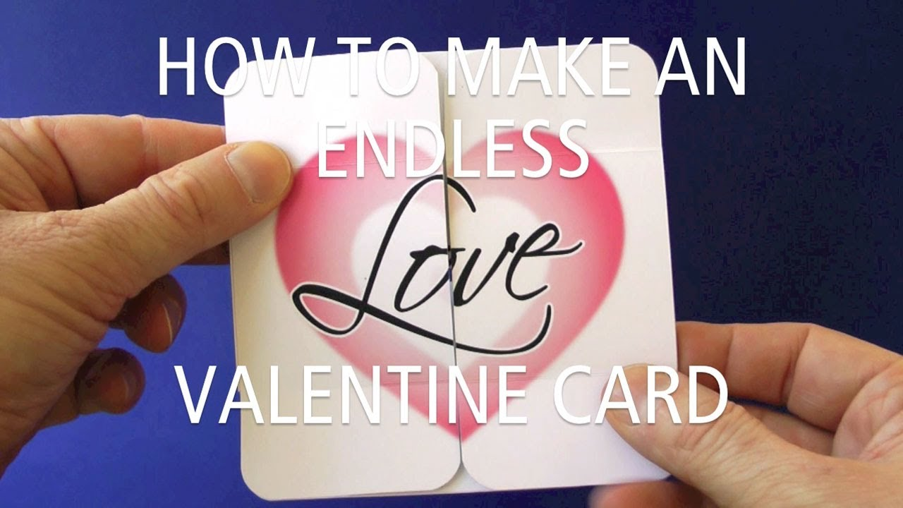 How To Make An Endless Love Valentine Card Youtube