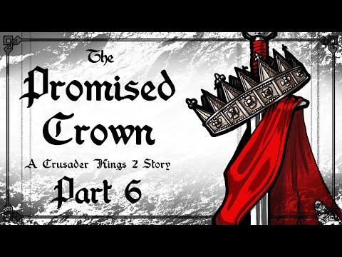 The Promised Crown #6 | Crusader Kings 2 Narrative as Robert de Normandie