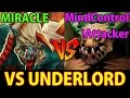 Miracle Vs Mind control & !attacker- Dota 2: Vs Underlord [pitlord] video