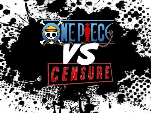 CBS#1 - One Piece VS Censure
