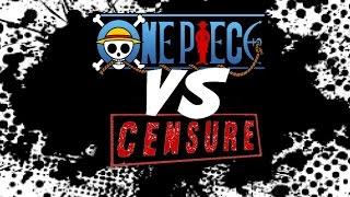 CBS#1 - One Piece VS Censure