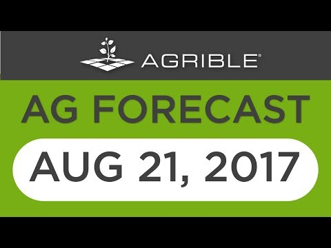 Morning Farm Report Ag Forecast - Aug 21, 2017