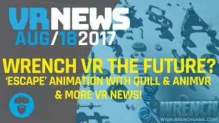 COULD 'WRENCH VR' REVOLUTIONIZE TRAINING AND INDUSTRY? & More VR News!