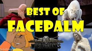 World of Tanks - Funny Moments | BEST FACEPALM MOMENTS 2016!