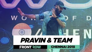Pravin & Team | FrontRow | World of Dance Chennai 2018 | #WODCHENNAI18