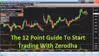 The 12 Point Guide To Start Trading With Zerodha