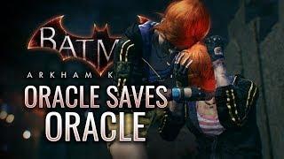 Batman: Arkham Knight Mods - Oracle Saves Oracle