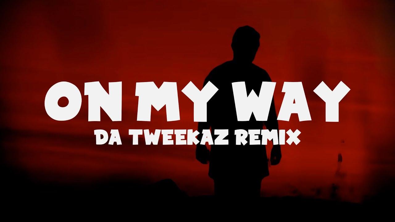 Alan Walker - On My Way (Lyrics) Da Tweekaz Remix - YouTube