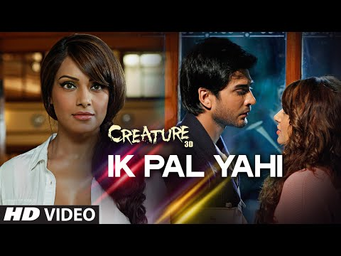Exclusive: Ik Pal Yahi Video Song | Mithoon | Creature 3D, Bipasha Basu | Imran Abbas Naqvi