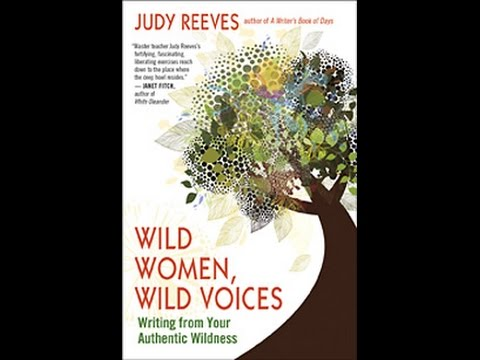 Wild Women, Wild Voices -- Conversation with Judy Reeves