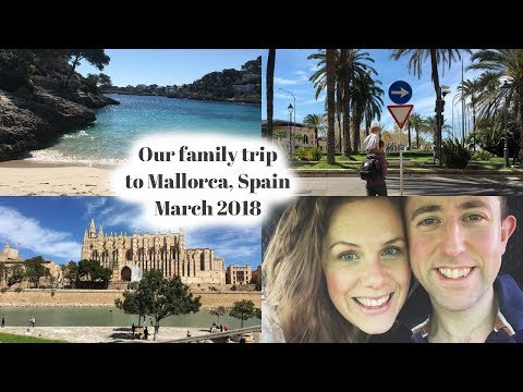 Our Family Holiday to Mallorca: March 2018