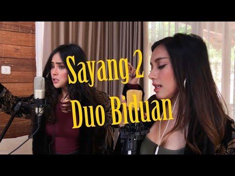 SAYANG 2 - DUO BIDUAN live Cover version Mp3