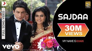 Sajdaa Full Video - My Name is Khan|Shahrukh Khan|Kajol|Rahat Fateh Ali|Richa Sharma