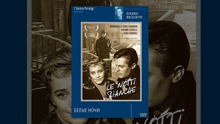 Белые ночи / Le notti bianche (1957) фильм