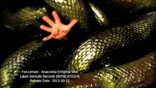 Fon.Leman - Anaconda (Original Mix)