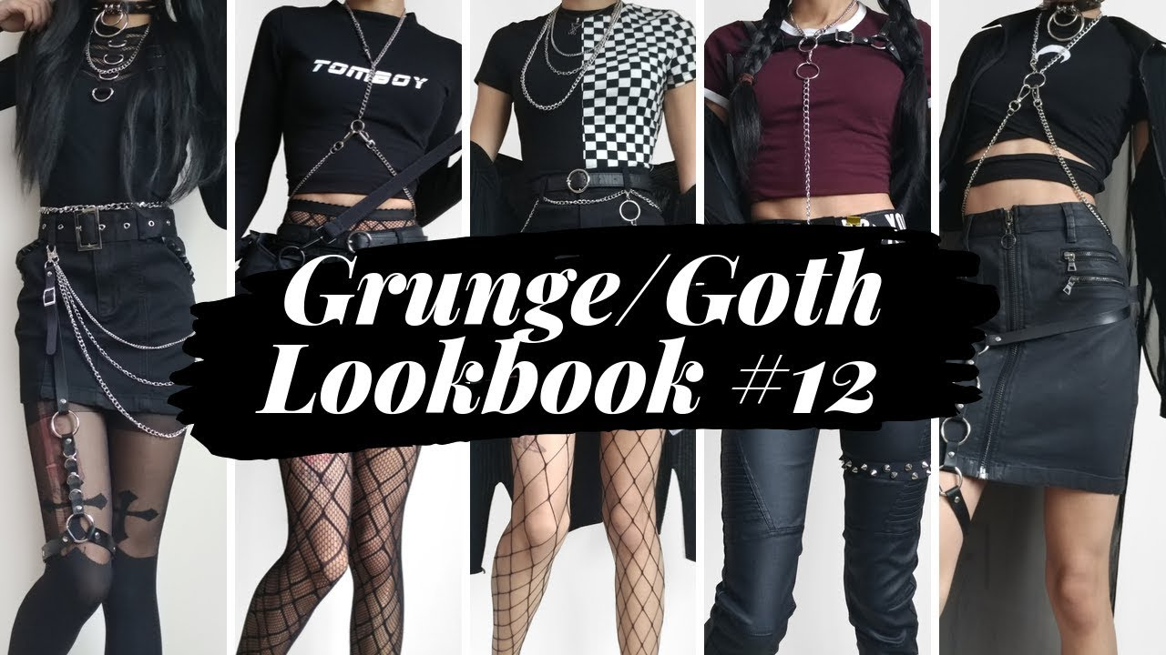 [VIDEO] – Grunge / Goth Lookbook #12 ~ 10 Outfits
