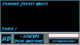 Tornado Jockey Music - Track 1