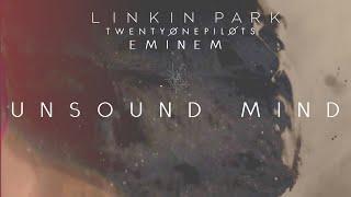 Linkin Park, Eminem & Twenty One Pilots - Unsound Mind