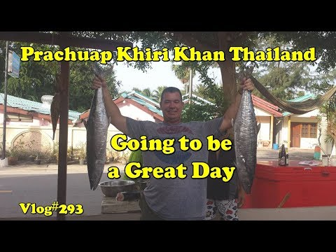 Prachuap Khiri Khan, Going to be a great day.