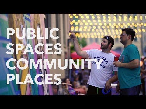 Public Spaces, Community Places! | MEDC